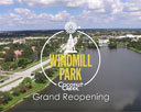 Windmill Park Grand Reopening Video